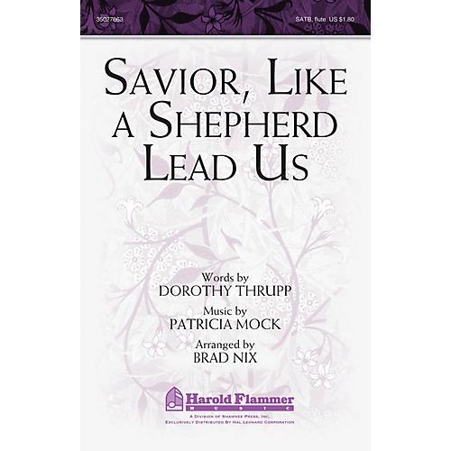 Shawnee Press Savior, Like a Shepherd Lead Us SATB WITH FLUTE (OR C-INST) arranged by Brad Nix-thumbnail