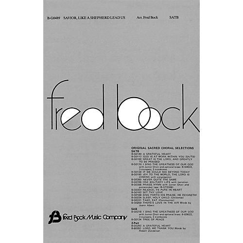 Fred Bock Music Savior, Like a Shepherd Lead Us SATB arranged by Fred Bock