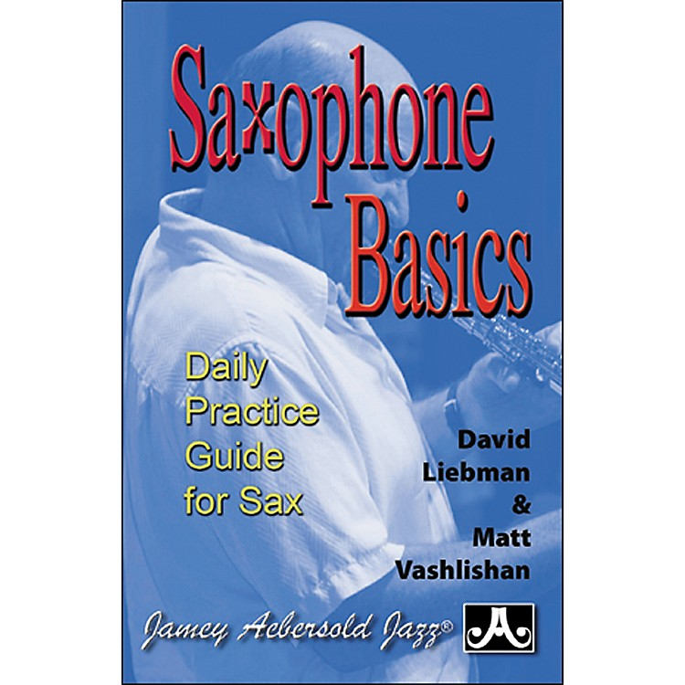 Jamey AebersoldSaxophone Basics - A Daily Practice Guide (Book)