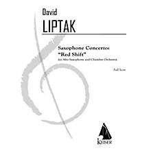 Lauren Keiser Music Publishing Saxophone Concerto: Red Shift LKM Music Series  by David Liptak