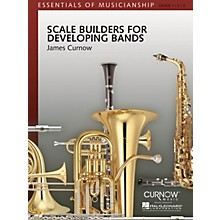 Curnow Music Scale Builders for Developing Bands Concert Band Level 1-3 Composed by James Curnow