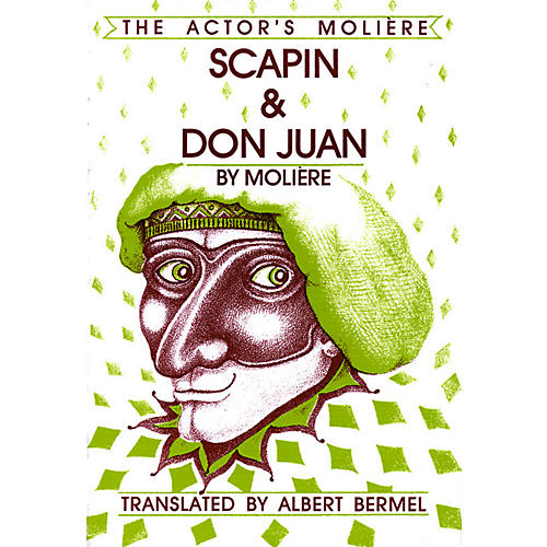 Applause Books Scapin & Don Juan (The Actor's Molière - Volume 3) Applause Books Series Softcover Written by Moliere-thumbnail