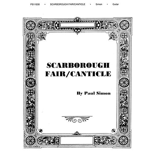 Music Sales Scarborough Fair/Canticle Music Sales America Series Performed by Simon And Garfunkel