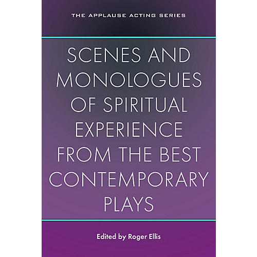 Applause Books Scenes and Monologues of Spiritual Experience from the Best Contemporary Plays Applause Books Softcover-thumbnail