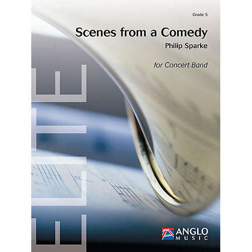 Anglo Music Scenes from a Comedy (Grade 5 - Score Only) Concert Band Level 5 Composed by Philip Sparke-thumbnail