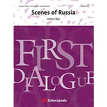 Scherzando Scenes of Russia Concert Band Level 2 Composed by Johan Nijs