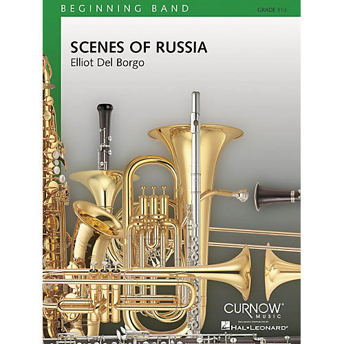 Curnow Music Scenes of Russia (Grade 1.5 - Score and Parts) Concert Band Level 1.5 Composed by Elliot Del Borgo-thumbnail