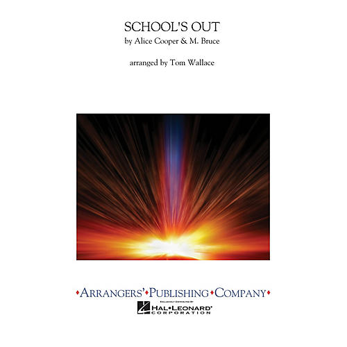 Arrangers School's Out Concert Band Level 3 Arranged by Tom Wallace