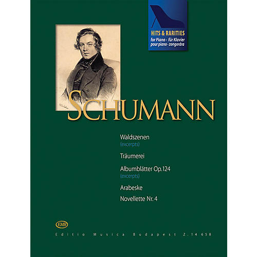 Editio Musica Budapest Schumann Hits & Rarities EMB Series Softcover Composed by Robert Schumann Edited by Judit Péteri-thumbnail