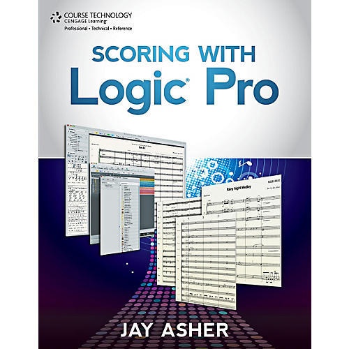 Cengage Learning Scoring with Logic Pro Book