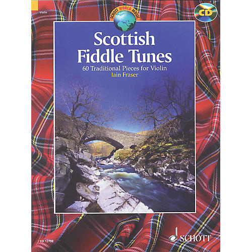 Schott Scottish Fiddle Tunes (60 Traditional Pieces for Violin) Schott Series Softcover with CD by Iain Fraser-thumbnail