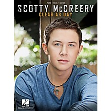 Hal Leonard Scotty McCreery - Clear As Day for Piano/Vocal/Guitar
