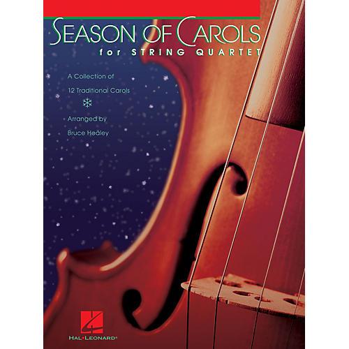 Hal Leonard Season of Carols (String Quartet) Pops For String Quartet Series Arranged by Bruce Healey