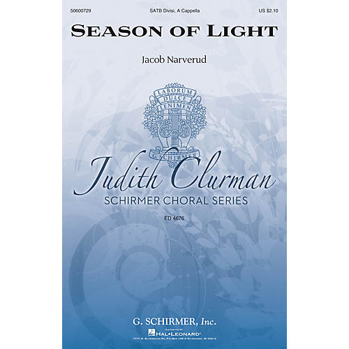 G. Schirmer Season of Light (Judith Clurman Choral Series) SATB a cappella composed by Jacob Narverud-thumbnail