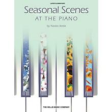 Willis Music Seasonal Scenes at the Piano (Later Elem Level) Willis Series Book by Naoko Ikeda