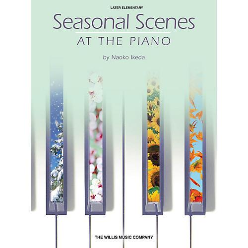 Willis Music Seasonal Scenes at the Piano (Later Elem Level) Willis Series Book by Naoko Ikeda-thumbnail