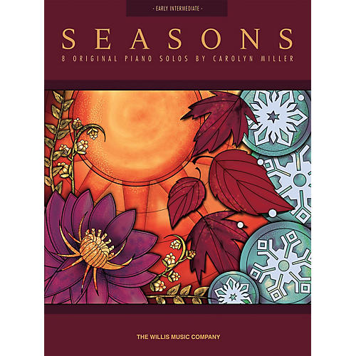 Willis Music Seasons (Early Inter Level) Willis Series Book by Carolyn Miller-thumbnail