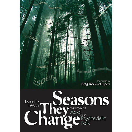 Jawbone Press Seasons They Change (The Story of Acid and Psychedelic Folk) Book Series Softcover by Jeanette Leech-thumbnail