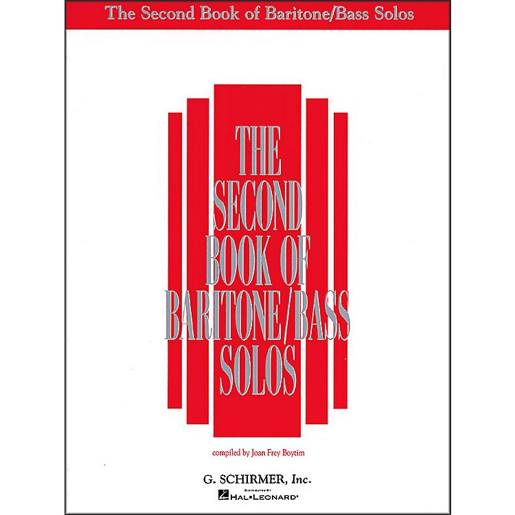 G. Schirmer Second Book Of Baritone  /Bass Solos