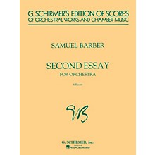 G. Schirmer Second Essay for Orchestra (Study Score) Study Score Series Composed by Samuel Barber