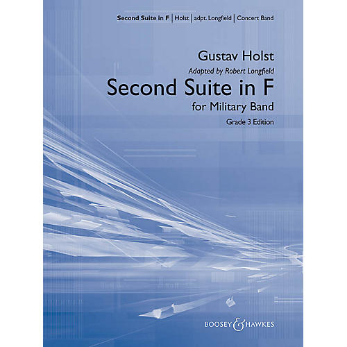 Boosey and Hawkes Second Suite in F Concert Band Level 3 Composed by Gustav Holst Arranged by Robert Longfield-thumbnail