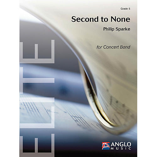 De Haske Music Second to None Concert Band Level 5 Composed by Philip Sparke