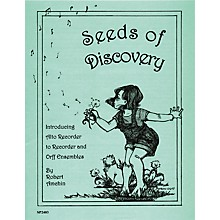 Sweet Pipes Seeds of Discovery - Alto Recorder Arrangements