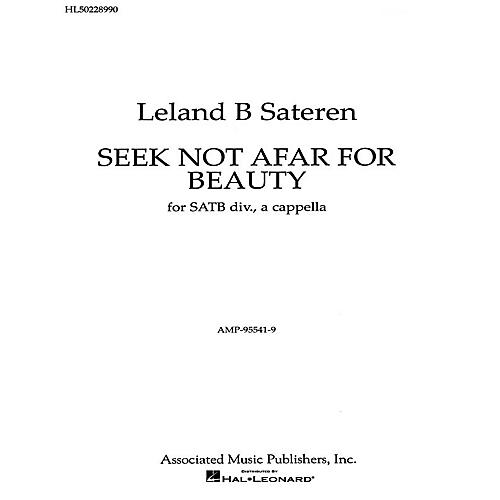 Associated Seek Not Afar For Beauty A Cappella SATB composed by L Sateran-thumbnail