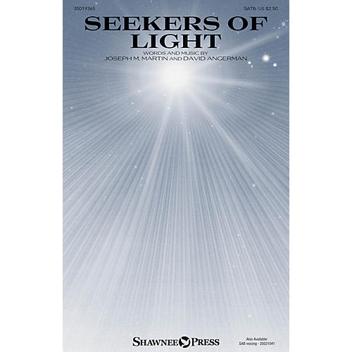 Shawnee Press Seekers of Light SATB composed by Joseph M. Martin-thumbnail