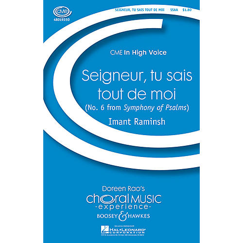 Boosey and Hawkes Seigneur, Tu Sais Tout de Moi (No. 6 from Symphony of Psalms) CME In High Voice SSAA by Imant Raminsh