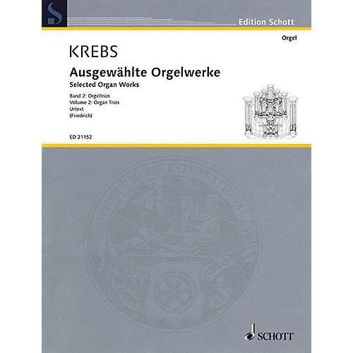 Schott Selected Organ Works, Vol. 2: Organ Trios Softcover by Johann Ludwig Krebs Edited by Felix Friedrich-thumbnail