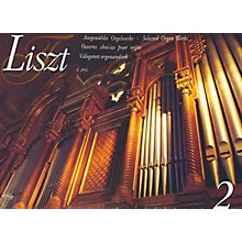 Editio Musica Budapest Selected Organ Works Volume 2 EMB Series Composed by Franz Liszt