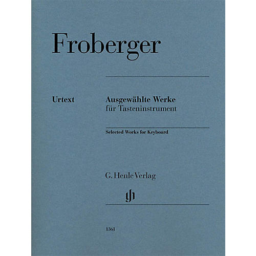 G. Henle Verlag Selected Works For Keyboard Piano Solo Henle Music Folios Series Softcover by Johann Jakob Froberger