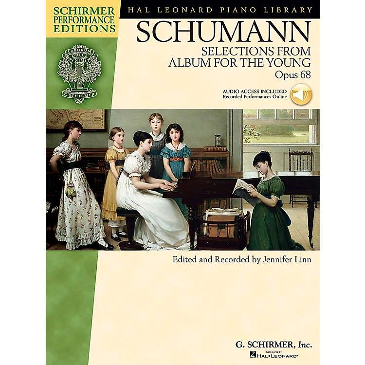 G. Schirmer Selections From Album for The Young Op 68 Book/CD Schirmer Performance Edition By Schumann / Linn