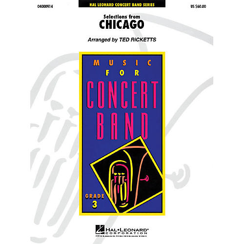 Hal Leonard Selections from Chicago - Young Concert Band Series Level 3 arranged by Ted Ricketts-thumbnail