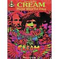 Hal Leonard Selections from Cream Those Were the Days Guitar Tab Songbook  Thumbnail