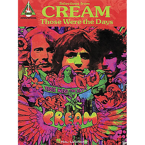 Hal Leonard Selections from Cream Those Were the Days Guitar Tab Songbook