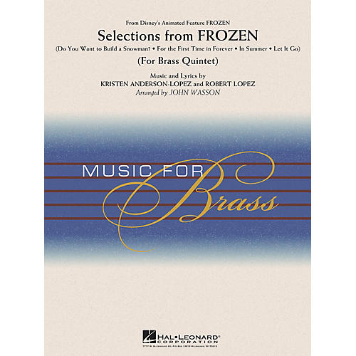 Hal Leonard Selections from Frozen (Brass Quintet) Concert Band Level 3-4 Arranged by John Wasson-thumbnail