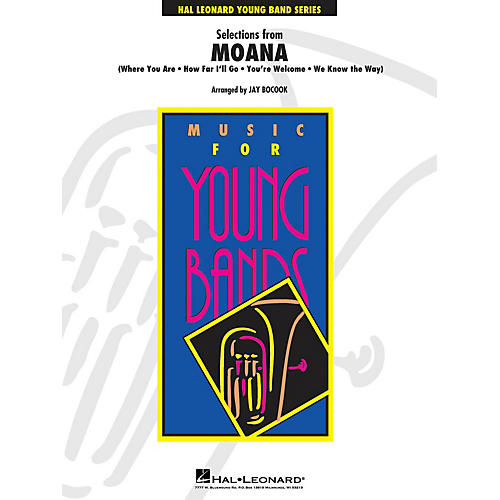 Hal Leonard Selections from Moana - Young Concert Band Level 3 by Jay Bocook-thumbnail