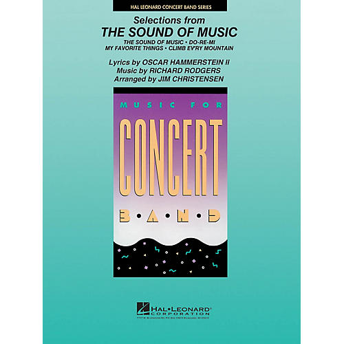 Hal Leonard Selections from The Sound of Music Concert Band Level 4 Arranged by James Christensen