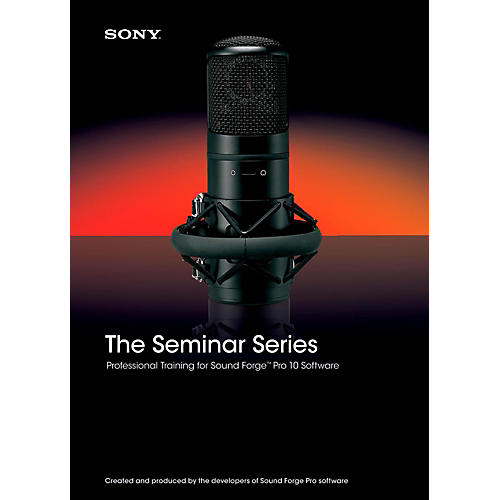 Sony Seminar Series: Sony Sound Forge Pro 10