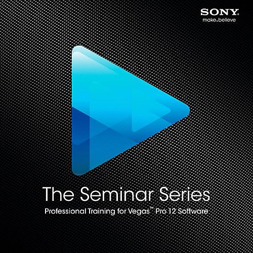 Sony Seminar Series: Sony Vegas Pro 12