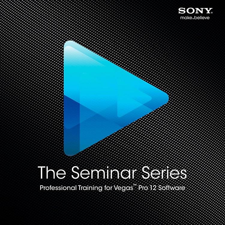 SonySeminar Series: Sony Vegas Pro 12