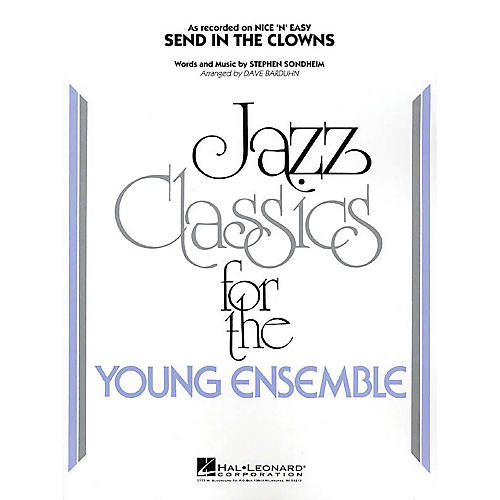 Hal Leonard Send in the Clowns Jazz Band Level 3 Arranged by Dave Barduhn