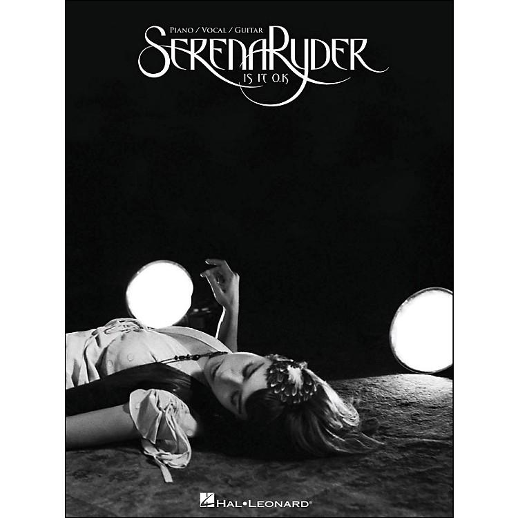Hal LeonardSerena Ryder Is It O.K arranged for piano, vocal, and guitar (P/V/G)