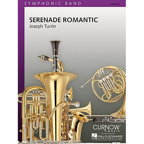 Curnow Music Serenade Romantic (Grade 5 - Score Only) Concert Band Level 5 Composed by Joseph Turrin-thumbnail