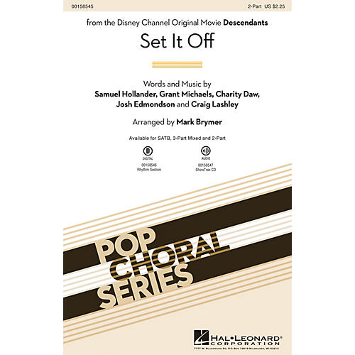 Hal Leonard Set It Off (from the Disney Channel Original Movie Descendants) 2-Part arranged by Mark Brymer