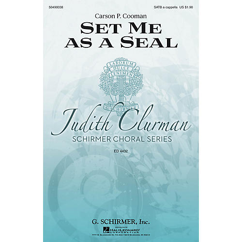 G. Schirmer Set Me as a Seal (Judith Clurman Choral Series) SATB a cappella composed by Carson P. Cooman-thumbnail