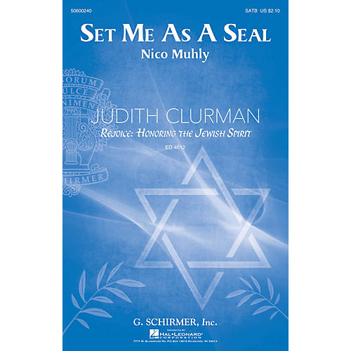 G. Schirmer Set Me as a Seal (Judith Clurman Choral Series) SATB composed by Nico Muhly