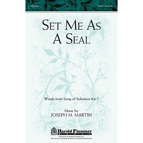 Shawnee Press Set Me as a Seal SATB composed by Joseph M. Martin-thumbnail